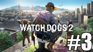 Download Watch Dogs 2 Gameplay Playthrough #3 - Cyber Driver (PC) Video