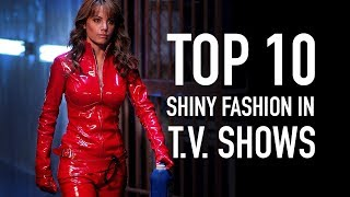 Download Top 10 Shiny Fashion in TV Shows Video