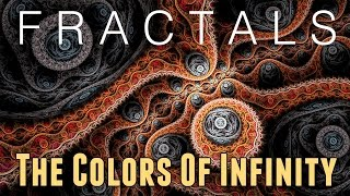 Download Fractals Documentary: The Colors Of Infinity by Arthur C. Clarke [1995] [Remaster] Video