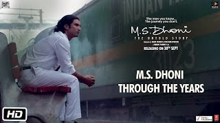 Download M.S.Dhoni - The Untold Story | Dhoni Through The Years Video