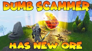 Download Dumb Scammer Has *NEW* ORES!! (Scammer Gets Scammed) Fortnite Save The World Video