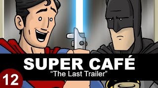 Download Super Cafe: The Last Trailer Video