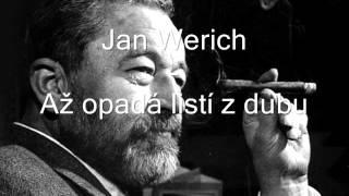 Download Jan Werich - Až opadá listí z dubu Video