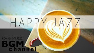 Download Happy Cafe Jazz Mix - Cafe Music For Work & Study - Background Jazz Music Video