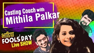 Download Casting Couch with Amey & Nipun LIVE, feat. Mithila Palkar | BhaDiPa Fool's Day Live Show Video