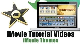 Download How to Use iMovie 11 Themes - iMovie Tutorial Videos Video