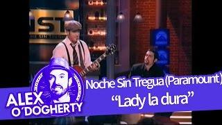 Download Alex O'Dogherty - Lady La Dura - Video
