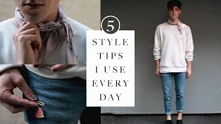 Download 5 Style Tips I Use Every Day Video