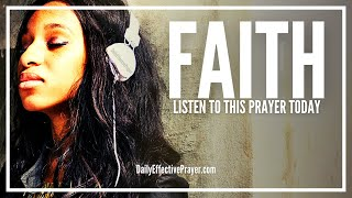 Download Prayer For Faith - Prayer For Strong Faith and Trust In God Video