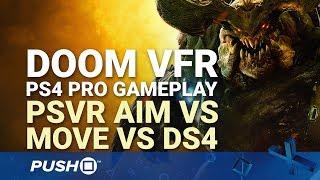 Download DOOM VFR PS4 Pro Gameplay: PSVR Aim Controller vs PlayStation Move vs DualShock 4 Controls Video