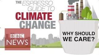 Download Why should we care about climate change? BBC News Video