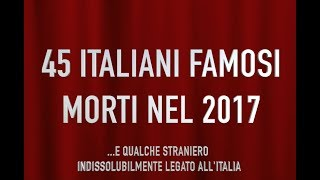Download 45 italiani famosi morti nel 2017 Video