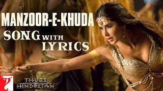 Download Lyrical: Manzoor-e-Khuda Song with Lyrics   Thugs Of Hindostan   Ajay-Atul   Amitabh Bhattacharya Video