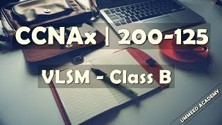 Download 24 - CCNA in Hindi | 200-125 | VLSM | Class B Video