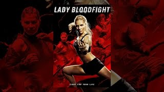Download Lady Bloodfight Video