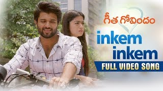 Download Inkem Inkem Full Video Song | Geetha Govindam | Vijay Deverakonda, Rashmika, Gopi Sunder Video