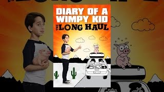Download Diary of a Wimpy Kid: The Long Haul Video