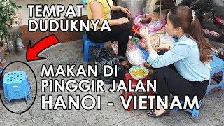 Download MAKANAN JALANAN DI HANOI SEPERTI APA YA ?!? VIETNAM STREET FOOD Video