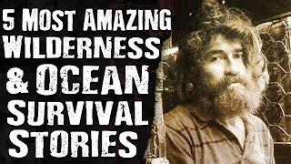 Download 5 Most AMAZING Wilderness & Ocean SURVIVAL STORIES Video