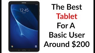 Download The Best Tablet For A Basic User Around $200 Video