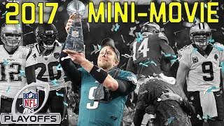 Download 2017 Playoffs Mini-Movie: From Mariota's Comeback to the Eagles Super Bowl Victory | NFL Highlights Video