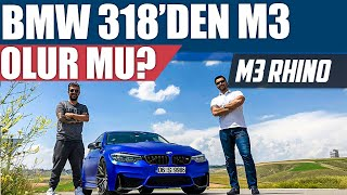 Download BMW 318'den M3 Olur Mu? | M3 Rhino Video