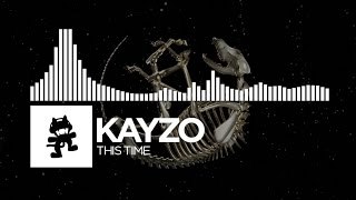 Download Kayzo - This Time [Monstercat Release] Video