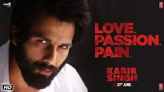 Download Kabir Singh – LOVE.PASSION.PAIN (Dialogue Promo) | Shahid Kapoor, Kiara Advani | Sandeep Reddy Vanga Video