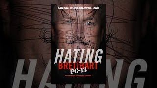 Download Hating Breitbart PG-13 Video