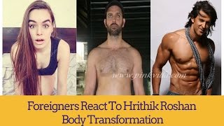 Download Foreigners React to HRITHIK ROSHAN BODY - INSPIRATION BODY TRANSFORMATIONAL VEDIO Video