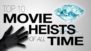 Download Top 10 Movie Heists Of All Time Video