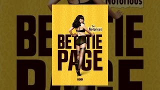 Download The Notorious Bettie Page Video