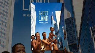 Download Ghostland: The View of the Ju'Hoansi Video
