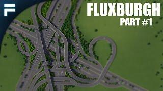 Download Cities Skylines - Fluxburgh [PART 1] ″5-Way Interchange″ Video