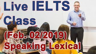 Download IELTS Live Class - Speaking - Lexical Resource Video