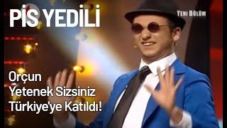 Download Orçun Yetenek Sizsiniz Türkiye'ye Katıldı! - Pis Yedili 19. Bölüm Video