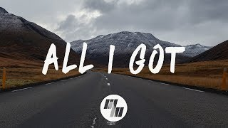 Download Said The Sky - All I Got (Lyrics / Lyric Video) With Kwesi Video