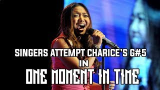 Download SINGERS ATTEMPTS G#5 OF CHARICE'S VERSION OF ONE MOMENT IN TIME Video