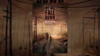 Download We All Fall Down Video