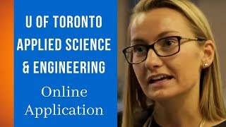 Download Online Application   University of Toronto Applied Science & Engineering Video