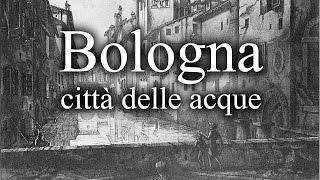 Download Bologna la città delle acque Video
