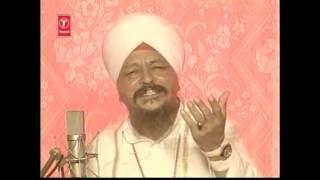 Download Bhai Harbans Singh - Ik Takya Bharosa Tere Charna Da Video