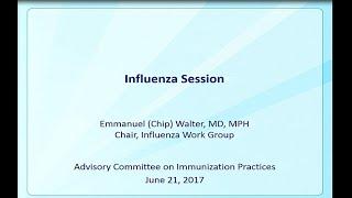 Download June 2017 ACIP Meeting - Influenza Video