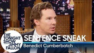 Download Sentence Sneak with Benedict Cumberbatch Video