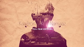 Download Kaafiron Ki Namaaz   Official Full Film (HD)   with English subtitles Video
