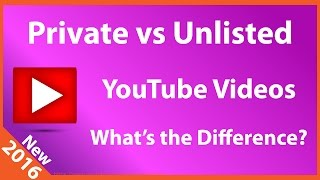 Download What is the Difference between Private & Unlisted YouTube Videos? Video