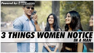 Download First 3 Things A Woman Notices About A Man | What Attracts Women To Men | Mayank Bhattacharya Video