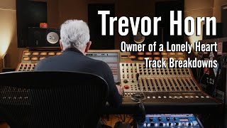 """Download Trevor Horn - YES, """"Owner of a Lonely Heart″ Track Breakdowns - Original and Reimagines the 80s Video"""