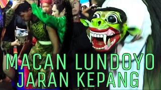 Download MACAN LUNDOYO - JARAN KEPANG ″BARONG TUWEK KEMIREN″ Video