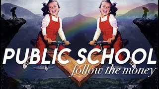 Download FOLLOW THE MONEY: Public School | a reallygraceful documentary Video